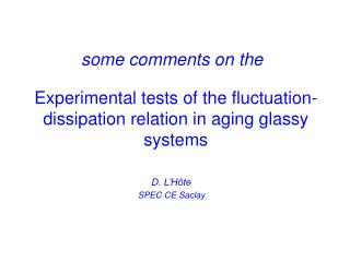 Experimental tests of the fluctuation-dissipation relation in aging glassy systems