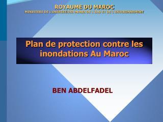Plan de protection contre les inondations  Au Maroc
