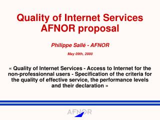 Quality of Internet Services AFNOR proposal (1)