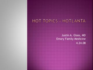 Hot Topics – Hotlanta