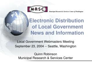 Electronic Distribution                  of Local Government                  News and Information