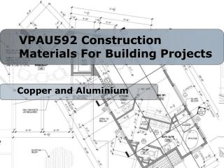 VPAU592 Construction Materials For Building Projects