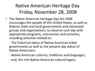 Native American Heritage Day  Friday, November 28, 2008