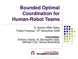 Bounded Optimal Coordination for Human-Robot Teams