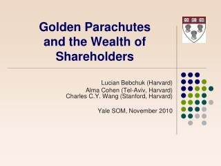 Golden Parachutes and the Wealth of Shareholders