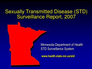 Sexually Transmitted Disease (STD) Surveillance Report, 2007