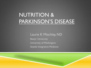 NUTRITION &  PARKINSON'S DISEASE
