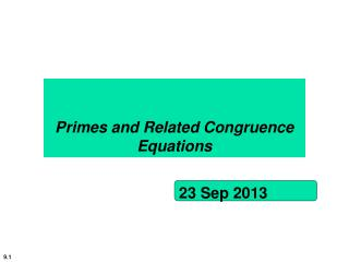 Primes and Related Congruence Equations