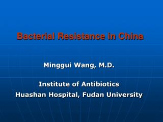 Bacterial Resistance in China