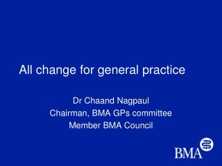 All change for general practice