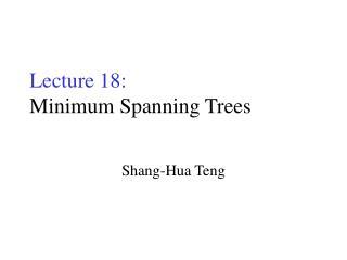 Lecture 18: Minimum Spanning Trees
