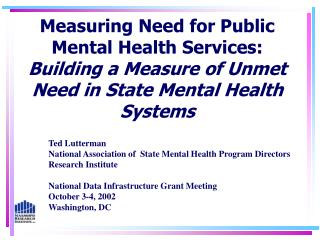 Measuring Need for Public Mental Health Services: Building a Measure of Unmet Need in State Mental Health Systems