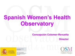 Spanish Women's Health Observatory
