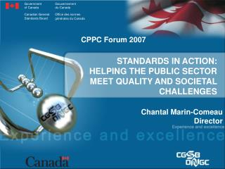 STANDARDS IN ACTION:  HELPING THE PUBLIC SECTOR MEET QUALITY AND SOCIETAL CHALLENGES