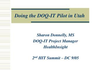Doing the DOQ-IT Pilot in Utah