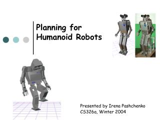 Planning for Humanoid Robots