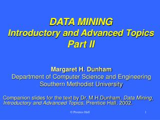 DATA MINING Introductory and Advanced Topics Part II