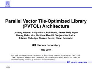 Parallel Vector Tile-Optimized Library (PVTOL) Architecture