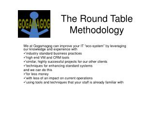 The Round Table Methodology