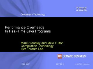Performance Overheads                                     In Real-Time Java Programs