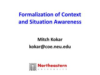 Formalization of Context  and Situation Awareness