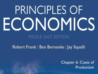 Chapter 6: Costs of Production