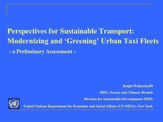 Perspectives for Sustainable Transport:    Modernizing and 'Greening' Urban Taxi Fleets