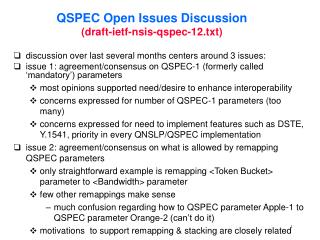 QSPEC Open Issues Discussion (draft-ietf-nsis-qspec-12.txt)