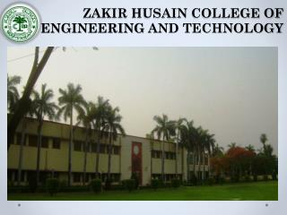 Zakir husain  college of  engineering  and technology