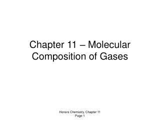 Chapter 11 – Molecular Composition of Gases
