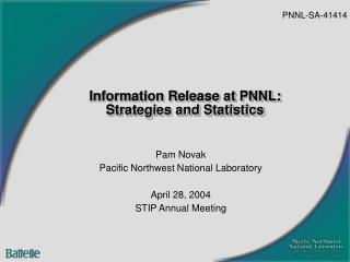 Information Release at PNNL: Strategies and Statistics