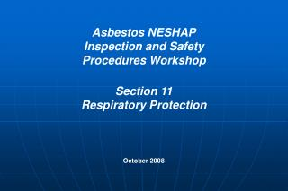 Asbestos NESHAP Inspection and Safety Procedures Workshop