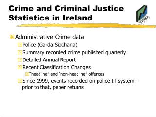 Crime and Criminal Justice Statistics in Ireland