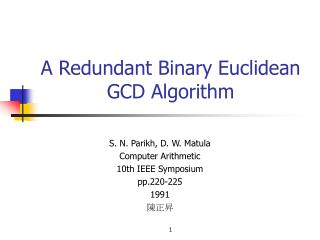 A Redundant Binary Euclidean GCD Algorithm