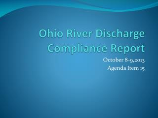 Ohio River Discharge Compliance Report
