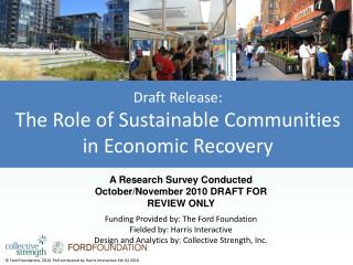 Draft Release:  The Role of Sustainable Communities  in Economic Recovery