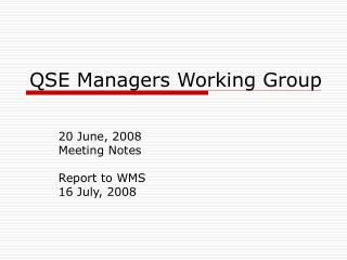 QSE Managers Working Group