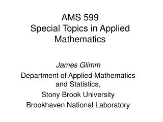 AMS 599 Special Topics in Applied Mathematics