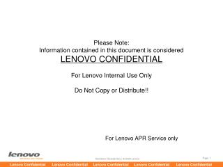 For Lenovo APR Service only