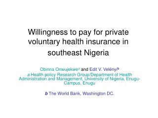 Willingness to pay for private voluntary health insurance in southeast Nigeria