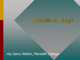 Othello  on Stage