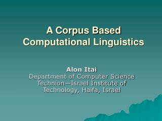A Corpus Based Computational Linguistics