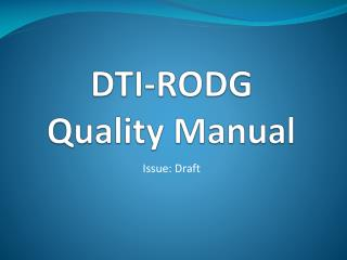 DTI-RODG Quality Manual