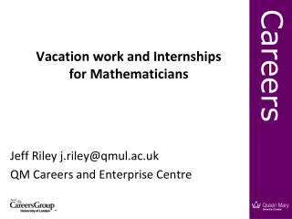 Vacation work and Internships  for Mathematicians