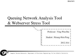 Queuing Network Analysis Tool & Webserver Stress Tool