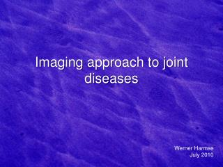Imaging approach to joint diseases