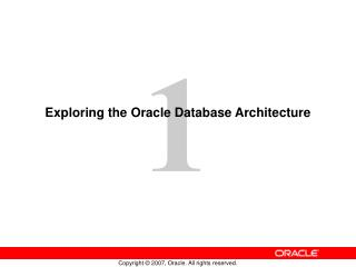 Exploring the Oracle Database Architecture