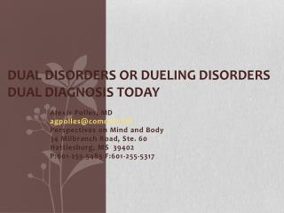 Dual Disorders or Dueling Disorders Dual Diagnosis Today