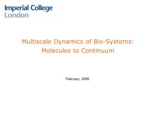 Multiscale Dynamics of Bio-Systems: Molecules to Continuum