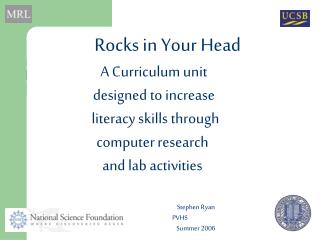 Rocks in Your Head      A Curriculum unit       designed to increase